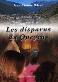 Jean-Claude Baise - Les disparus du Queyras.