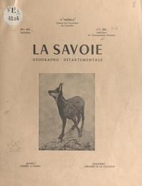 Jean-Claude Bal et Lucia-Marie Bal - La Savoie - Géographie départementale.