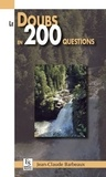 Jean-Claude Barbeaux - Le Doubs en 200 questions.