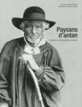 Jean-Claude Barbeaux - Paysans d'antan à travers la carte postale ancienne.