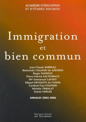Jean-Claude Barreau et Roger Fauroux - Immigration et bien commun.