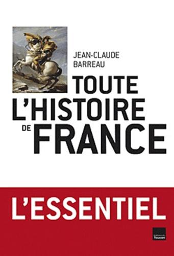 Toute l'histoire de France
