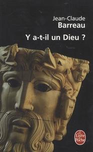 Jean-Claude Barreau - Y a-t-il un Dieu ?.