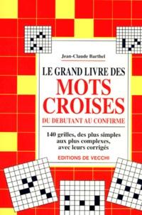 LE GRAND LIVRE DES MOTS CROISES. Du débutant au confirmé.pdf