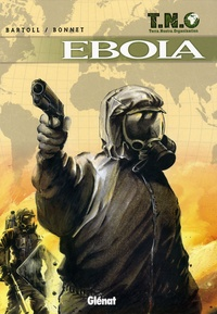 Jean-Claude Bartoli - TNO Tome 2 : Ebola.