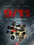 Jean-Claude Bartoll et Eric Corbeyran - 9/11 Tome 4 : Les ambassades.