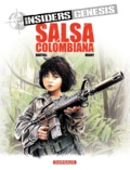 Jean-Claude Bartoll et Luc Brahy - Insiders Genesis Tome 2 : Salsa colombiana.