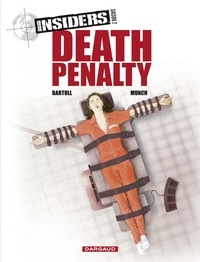 Jean-Claude Bartoll et  Munch - Insiders - Saison 2 - tome 3 - Death penalty - Death penalty.