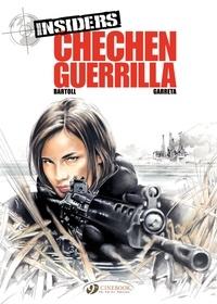 Jean-Claude Bartoll et Renaud Garreta - Insiders Tome 1 : Chechen Guerrilla.