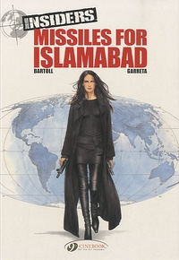 Jean-Claude Bartoll et Renaud Garreta - Insiders Tome 2 : Missiles for Islamabad.