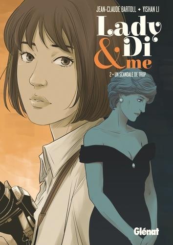 Jean-Claude Bartoll et Yishan Li - Lady Di and me Tome 2 : Un scandale de trop.