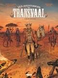 Jean-Claude Bartoll et Bernard Köllé - Les aventuriers du Transvaal Tome 1 : .