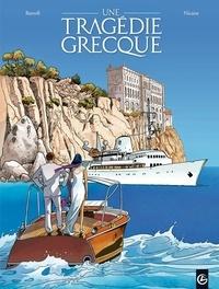 Jean-Claude Bartoll et Viviane Nicaise - Une tragédie grecque Tome 1 : Deux soeurs.