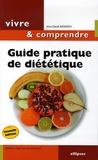 Jean-Claude Basdekis - Guide pratique de diététique - Mincir... Une question d'équilibre.