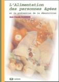 Jean-Claude Basdekis - L'alimentation des personnnes âgées et la prévention de la dénutrition.