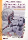 Jean-Claude Basdekis - L'alimentation du coureur à pied et du marathonien.