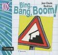 Jean-Claude Baudroux - Bing, Bang, Boom!.