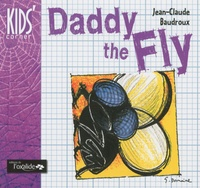 Jean-Claude Baudroux - Daddy the Fly.