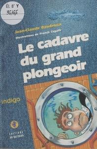 Jean-Claude Baudroux - Le cadavre du grand plongeoir.