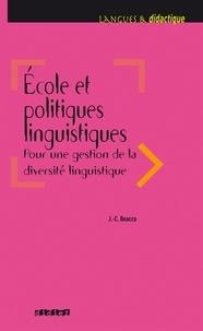 Jean-Claude Beacco - Ecole et politiques linguistiques 2016 - Ebook.