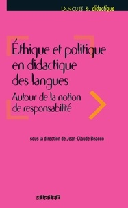 Jean-Claude Beacco - Ethique et politique en didactique des langues - Ebook.