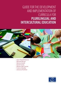 Jean-Claude Beacco et Michael Byram - Guide for the development and implementation of curricula for plurilingual and intercultural education.