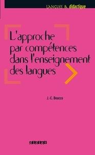 Jean-Claude Beacco - L'approche par compétences dans l'enseignement des langues - Ebook - Enseigner à partir du Cadre commun de référence pour les langues.