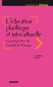 Jean-Claude Beacco et Daniel Coste - L'éducation plurilingue et interculturelle. La perspective du Conseil de l'Europe - Ebook.