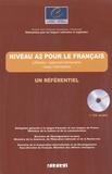 Jean-Claude Beacco et Sylvie Lepage - Niveau A2 pour le français - (Utilisateur/apprenant élémentaire) niveau intermédiaire. 1 CD audio