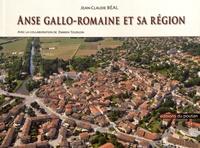 Jean-Claude Béal - Anse gallo-romaine et sa région.