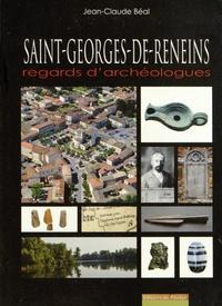 Jean-Claude Béal - Saint-Georges-de-Reneins - Regards d'archéologues.