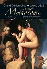 Jean-Claude Belfiore - Dictionnaire de la Mythologie grecque et romaine.