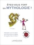Jean-Claude Belfiore - Etes-vous fort en mythologie ?.