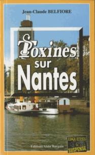 Jean-Claude Belfiore - Toxines sur Nantes.