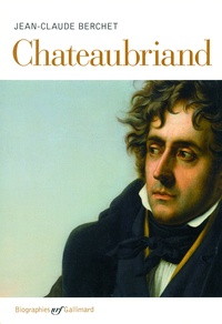 Jean-Claude Berchet - Chateaubriand.