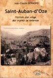Jean-Claude Bermond - Saint-Auban-d'Oze - Histoire d'un village, des origines au renouveau.