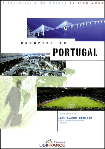 Jean-Claude Bernard et  Collectif - Exporter au Portugal.