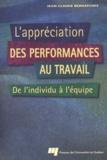 Jean-Claude Bernatchez - L'appréciation des performances au travail - De l'individu à l'équipe.