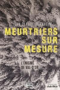 Jean Claude Bernheim - Meurtriers sur mesure.