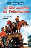 Jean-Claude Berrier - La chevauchée de Yellowstone.