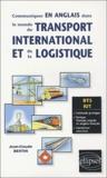 Jean-Claude Bertin - Communiquer en anglais dans le monde du transport international et de la logistique BTS/IUT.