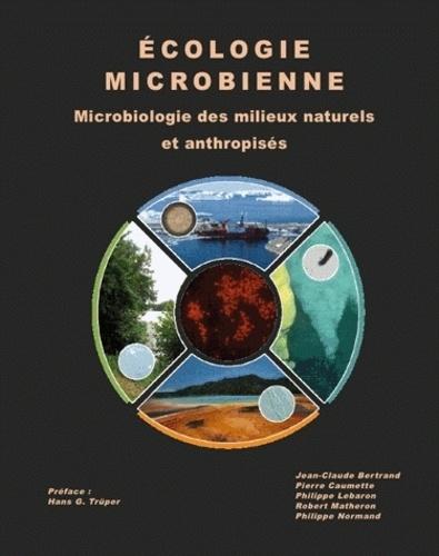 Ecologie microbienne. Microbiologie des milieux naturels et anthropisés