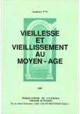 Jean-Claude Bibolet et Elisabeth Charbonnier - Vieillesse et vieillissement au Moyen Âge.