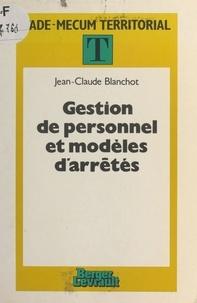 Jean-Claude Blanchot - Gestion de personnel - Modèles d'arrêtés.