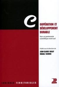 Jean-Claude Bolay et Magali Schmid - Coopération et développement durable - Vers un partenariat scientifique nord-sud.