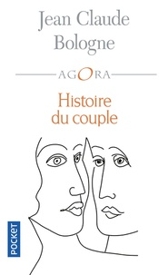 Jean-Claude Bologne - Histoire du couple.