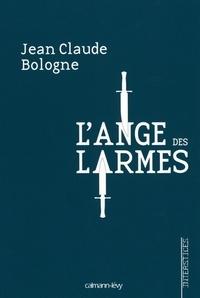 Jean Claude Bologne - L'Ange des larmes.
