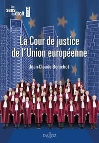 Jean-Claude Bonichot - La Cour de justice de l'Union européenne.
