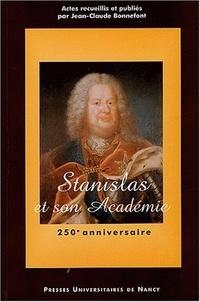 Jean-Claude Bonnefont - Stanislas et son Académie - Colloque du 250e anniversaire, 17-19 septembre 2001.
