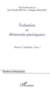 Jean-Claude Boual - Evaluation et démocratie participative : acteurs ? méthodes ? Buts ?.